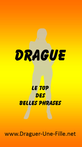 Drague : le TOP des Belles Phrases