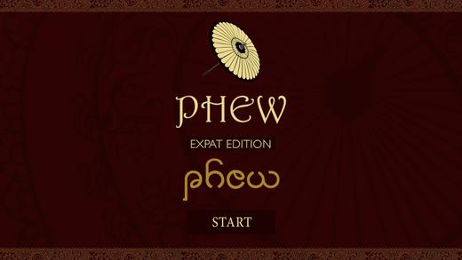 Phew - Expat Edition burmese classic