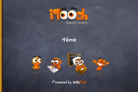 iTooch 4ème : exercices de Maths, Français, Anglais, Physique et Chimie pour la classe de 4eme