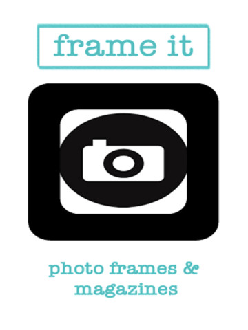 Frame It -- Photo Frames and Magazine Covers