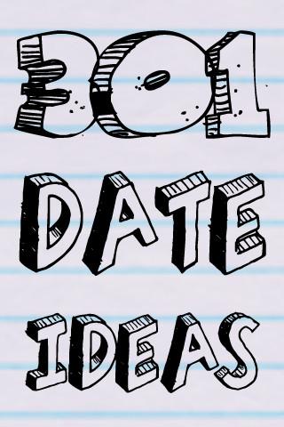 301 Date Ideas