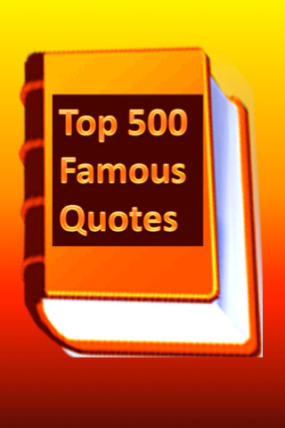 Top 500 Famous Quotes 1.0