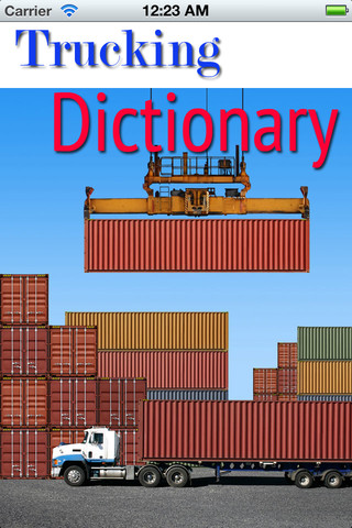 Trucking Dictionary freight trucking business
