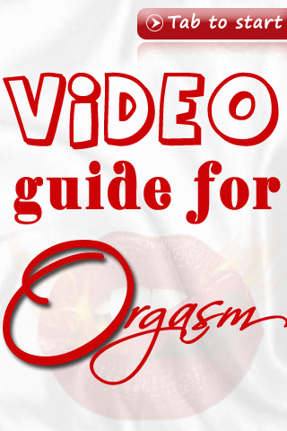 *** Video Guide for Orgasm ***