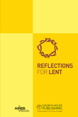Reflections for Lent Daily Bible Notes from the Church of England