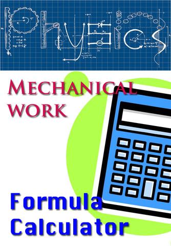 Mechanical Work Calculator basic physics formulas