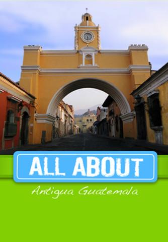 All About Antigua Guatemala guatemala mudslide
