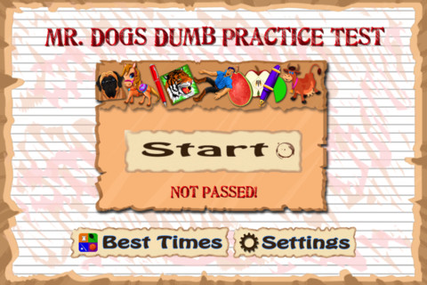 Mr. Dog`s Dumb Little Practice Test