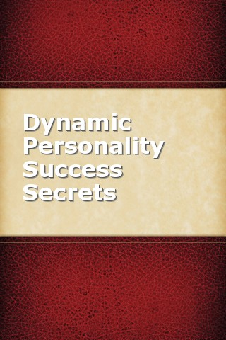 Dynamic Personality Success Secrets