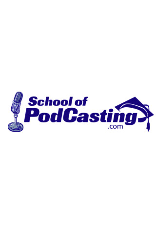 School of Podcasting - Podcasting Tips podcasting software
