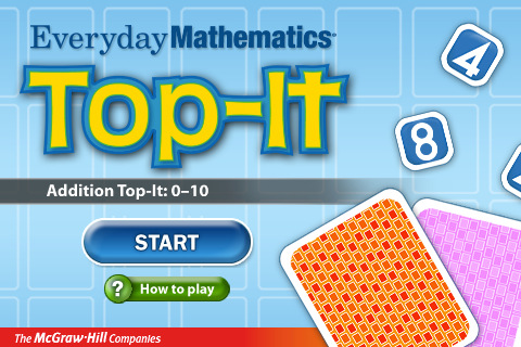 Everyday Mathematics® Addition Top It