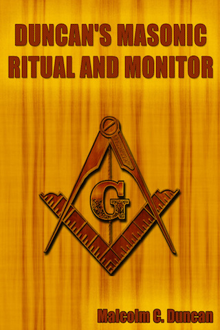 Duncan s masonic ritual and monitor app for ipad iphone for Masonic craft ritual book