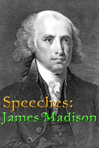 Speeches: James Madison