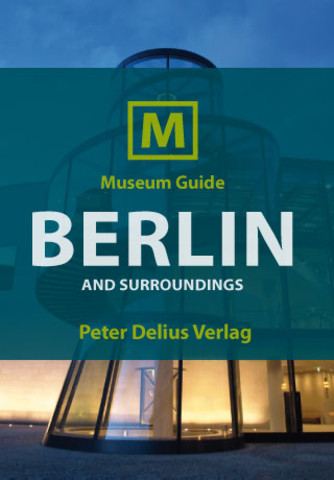 Museum Guide Berlin and surroundings soft surroundings outlet