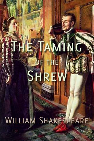 a review of the play the taming of the shrew by william shakespeare Writer: william shakespeare director: toby frow reviewer: antoinette stott the taming of the shrew as directed by toby frow is good rollicking fun, its well.