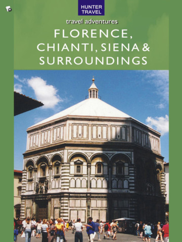 Florence, Chianti, Siena & Surroundings Adventure Guide soft surroundings outlet