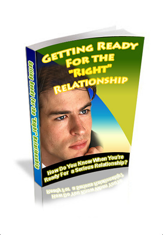 Getting Ready for the Right Relationship - Secrets to Finding the Right Relationship relationship questions