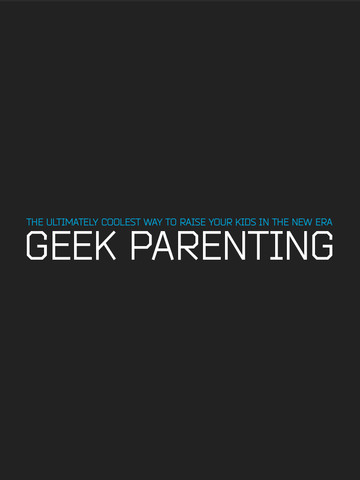 Geek Parenting Magazine