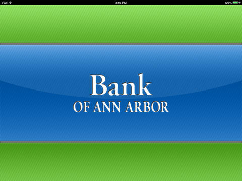 Bank of Ann Arbor Mobile Banking for iPad francophiles of ann arbor