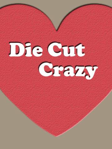 Die Cut Crazy Mag