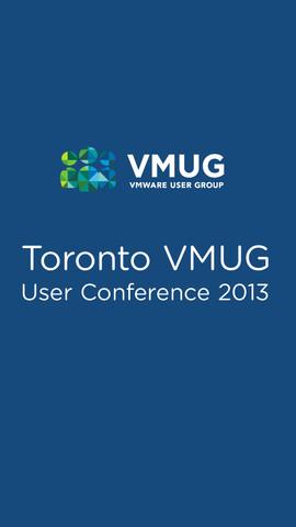 Toronto VMUG User Confernce