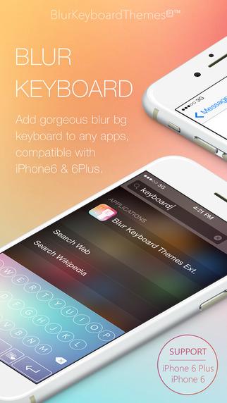 Blur Keyboard Themes Extension - 50+ Keyboard Skins Design Custom Keyboard for iOS 8 smartphones with keyboard