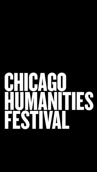 Chicago Humanities Festival importance of humanities