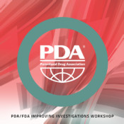 2013 PDA/FDA Improving Investigations Workshop