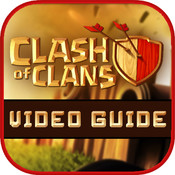 Video Guide for Clash Of Clans - Tips, Tactics, Strategies and Gems Guide