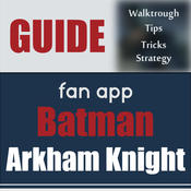 Guide & Cheats for Batman Arkham Knight
