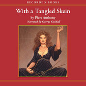 With a Tangled Skein: Book 3 of Incarnations of Immortality (Audiobook)