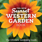 The New Sunset Western Garden Book: The Ultimate Gardening Guide - Official Book, Inkling Interactive Edition