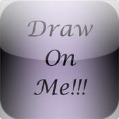 Draw On Me!!!