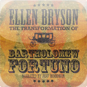 The Transformation of Bartholomew Fortuno:A Novel (Audiobook)