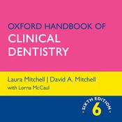Oxford Handbook of Clinical Dentistry,Sixth Edition