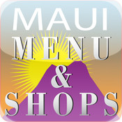 Menu & Shops Guides to Maui Restaurants and Shopping