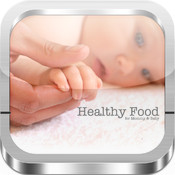 Healthy Foods for Mommy and Baby