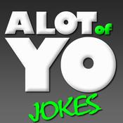 A Lot Of Yo Jokes 18+