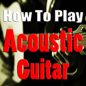 How to Play Acoustic Guitar: Learn How to Play Acoustic Guitar The Easy Way!