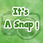 It`s A Snap!