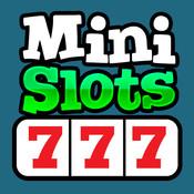 Mini Slots