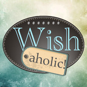 Wishaholic organize