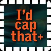 I`d Cap That+