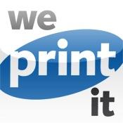 We Print It