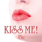 Kiss me! Pic