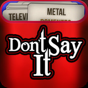 Don`t Say It !