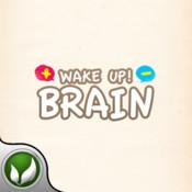 Wake Up Brain