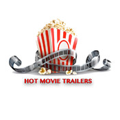 Hot New Trailers
