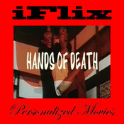 iFlix Movie: Hands of Death