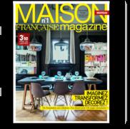 Maison Française Magazine - Magazine : décoration, design, architecture d`intérieur, aménagement,